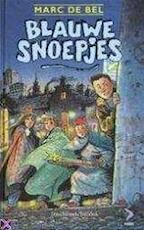 Blauwe snoepjes - Marc de Bel (ISBN 9789065658586)