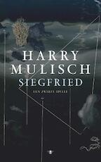 Siegfried - Harry Mulisch (ISBN 9789023466741)