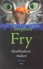 Geschiedenis maken - Stephen Fry (ISBN 9789060055571)