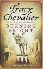 Burning Bright - Tracy Chevalier (ISBN 9780007269341)