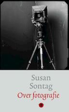 Over fotografie - Susan Sontag (ISBN 9789023425229)