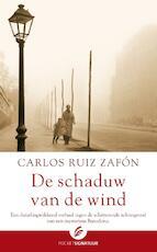 De schaduw van de wind - Carlos Ruiz Zafon (ISBN 9789056724009)