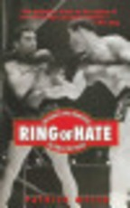 Ring of Hate: Joe Louis Vs. Max Schmeling