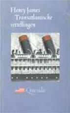 Transatlantische vertellingen - Henry James, Frans Kellendonk (ISBN 9789021468730)