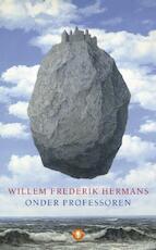 Onder professoren - Willem Frederik Hermans (ISBN 9789023441649)