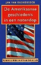 De Amerikaanse geschiedenis in een notendop - Jan van Oudheusden (ISBN 9789053339800)