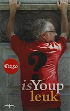 Is Youp leuk? - Youp van 't Hek (ISBN 9789060056592)