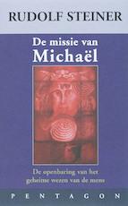 De missie van Michael - Rudolf Steiner