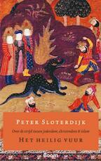 Het Heilig Vuur - Peter Sloterdijk, Peter Sloterdijk (ISBN 9789085065883)