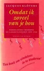 Omdat ik zoveel van je hou - Jacques Klöters (ISBN 9789023669135)