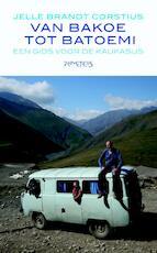 De bergen achter Sotsji - Jelle Brandt Corstius (ISBN 9789044625707)