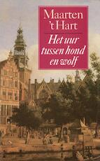 Het uur tussen hond en wolf - Maarten 't Hart (ISBN 9789029519694)