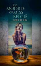 De moord op Miss Belgie - Marc de Bel (ISBN 9789461313256)