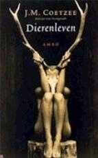 Dierenleven - John Maxwell Coetzee, Joop van Helmond (ISBN 9789026318214)