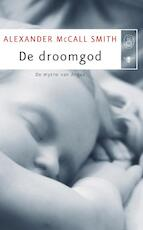 De droomgod - Alexander MacCall Smith (ISBN 9789023427193)