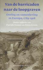 Van de barricaden naar de loopgraven - Unknown (ISBN 9789035132870)