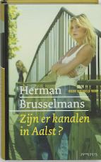 Zijn er kanalen in Aalst? - Herman Brusselmans (ISBN 9789044607246)