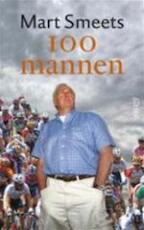 100 mannen - Mart Smeets (ISBN 9789020402735)