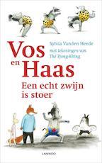 Vos en haas een echt zwijn is stoer - Sylvia Vanden Heede, Tjong-Khing The (ISBN 9789020998061)