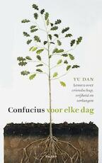Confucius voor elke dag - Yu Dan (ISBN 9789460030093)
