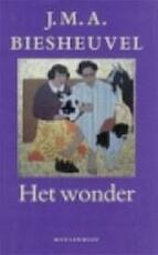 Het wonder - J.M.A. Biesheuvel (ISBN 9789029043977)