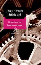 Stil de tijd (grote letter) - Joke J. Hermsen (ISBN 9789029574228)