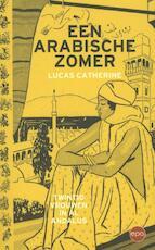 Een Arabische zomer - Lucas Catherine (ISBN 9789491297311)