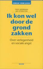 Ik kon wel door de grond zakken - Jan Schouten, Theo IJzermans (ISBN 9789060096253)