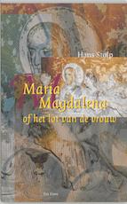 Maria Magdalena, of Het lot van de vrouw - Hans Stolp (ISBN 9789025951610)