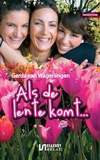 Als de lente komt - Gerda van Wageningen (ISBN 9789086600953)