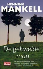 Gekwelde man - Henning Mankell (ISBN 9789044521757)
