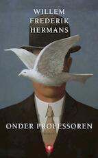 Onder professoren - Willem Frederik Hermans (ISBN 9789023465416)