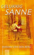 Gelukkig Sanne - Marjan van den Berg (ISBN 9789047514008)