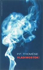 Vladiwostok! - P.F. Thomese (ISBN 9789025422950)
