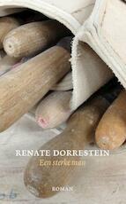 Een sterke man - Renate Dorrestein (ISBN 9789490647063)