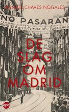 Slag om Madrid - Manuel Chaves Nogales (ISBN 9789462670242)