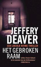 Het gebroken raam - Jeffery Deaver (ISBN 9789000325320)