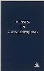 Mensen- en zonne-inwijding - Alice Anne Bailey (ISBN 9789062715183)