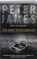 Ten dode opgeschreven - Peter James (ISBN 9789026126710)