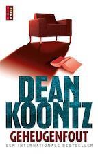 Geheugenfout - Dean R. Koontz (ISBN 9789024532414)