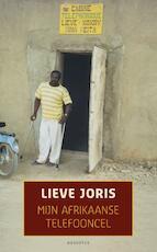 Mijn Afrikaanse telefooncel - Lieve Joris (ISBN 9789045704548)