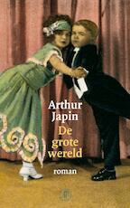 De grote wereld - Arthur Japin (ISBN 9789029568562)
