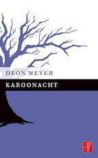 Karoonacht - Deon Meyer (ISBN 9789044969696)