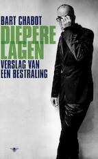 Diepere lagen - Bart Chabot (ISBN 9789023465621)