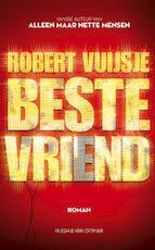 Beste vriend - Robert Vuijsje (ISBN 9789038895161)