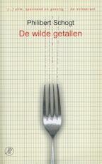 De wilde getallen - Philibert Schogt (ISBN 9789029582735)