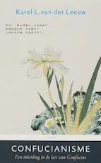 Confucianisme - Karel van der Leeuw (ISBN 9789026322136)