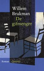 De gifmenger - Willem Brakman (ISBN 9789021443812)