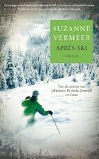 Après-ski - Suzanne Vermeer (ISBN 9789022998700)