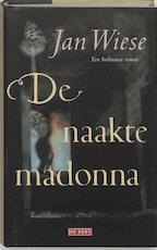De naakte madonna - Jan Wiese (ISBN 9789044501179)